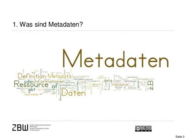 1. Was sind Metadaten?Seite 3