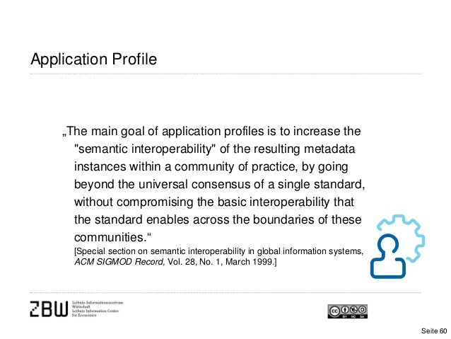"""Application Profile""""The main goal of application profiles is to increase the""""semantic interoperability"""" of the resulting m..."""