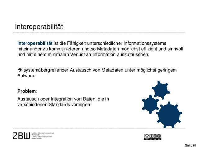 InteroperabilitätInteroperabilität ist die Fähigkeit unterschiedlicher Informationssystememiteinander zu kommunizieren und...