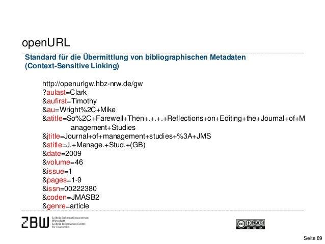 openURLStandard für die Übermittlung von bibliographischen Metadaten(Context-Sensitive Linking)http://openurlgw.hbz-nrw.de...