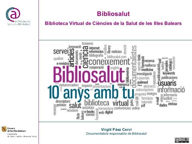 BibliosalutBiblioteca Virtual de Ciències de la Salut de les Illes Balears                            Virgili Páez Cervi  ...