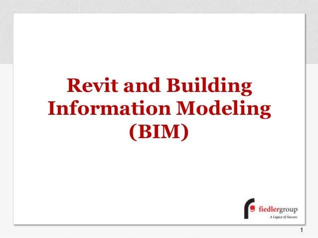 Revit and BuildingInformation Modeling(BIM)1