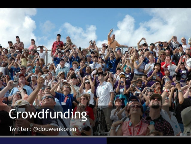 CrowdfundingTwitter: @douwenkoren |