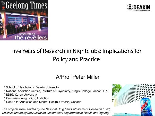 Centre for Mental Health and Wellbeing ResearchA/Prof Peter Miller1 School of Psychology, Deakin University2 National Addi...