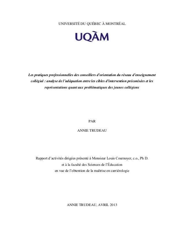 UNIVERSITÉ DU QUÉBEC À MONTRÉALLes pratiques professionnelles des conseillers d'orientation du réseau d'enseignementcollég...