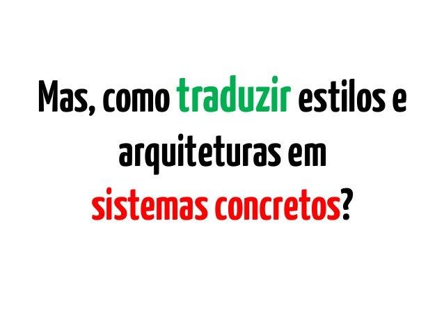 """Arquitetura, implementações além do """"concreto""""? Slide 3"""