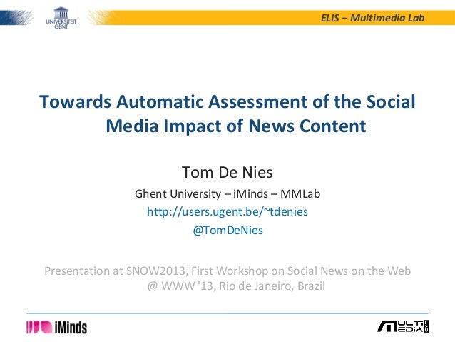 ELIS – Multimedia LabTom De NiesGhent University – iMinds – MMLabhttp://users.ugent.be/~tdenies@TomDeNiesTowards Automatic...