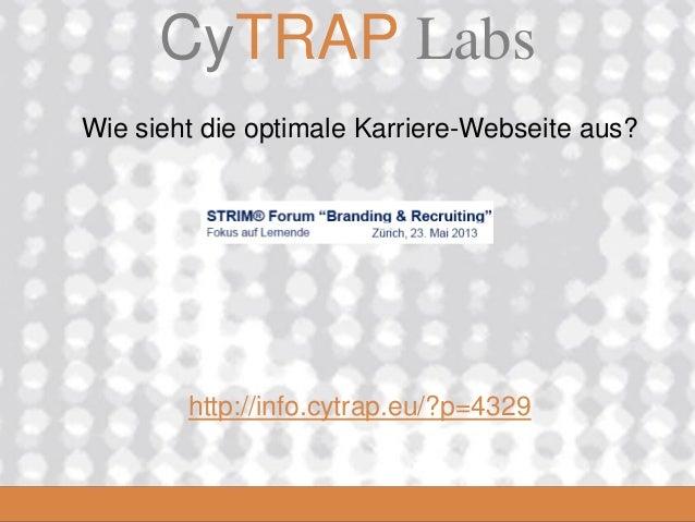 CyTRAP.eu2008_06_16CyTRAP LabsWie sieht die optimale Karriere-Webseite aus?http://info.cytrap.eu/?p=4329
