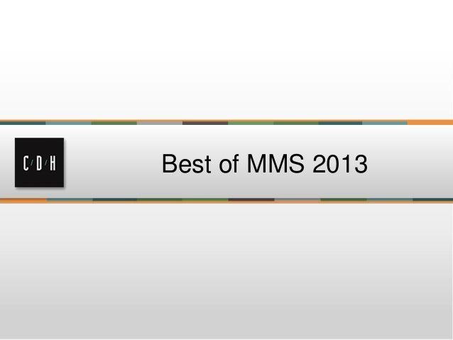 Best of MMS 2013