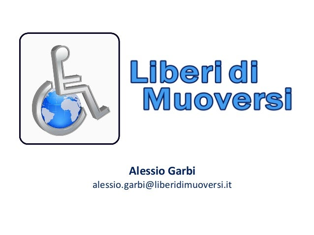 Alessio Garbialessio.garbi@liberidimuoversi.it