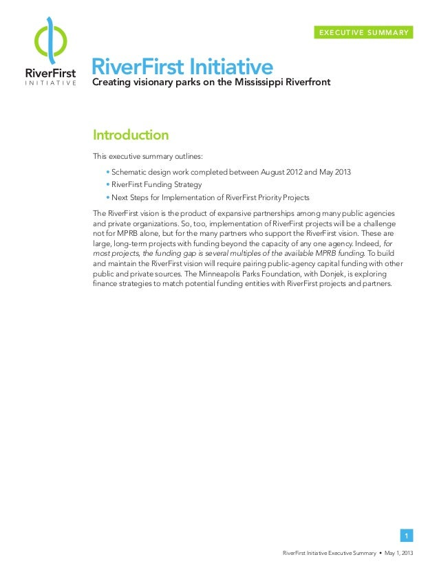 RiverFirst InitiativeCreating visionary parks on the Mississippi RiverfrontIntroductionThis executive summary outlines:• S...