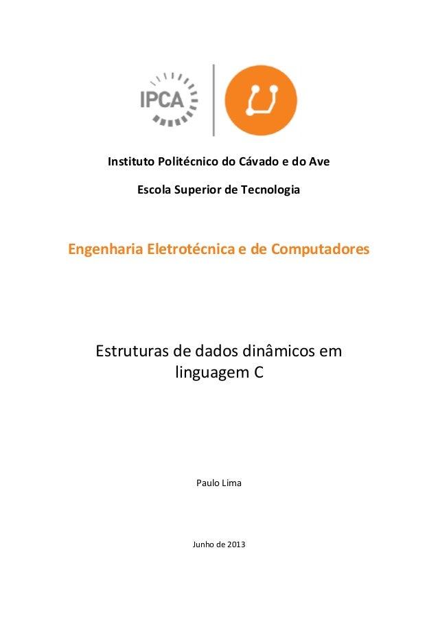 Instituto Politécnico do Cávado e do Ave Escola Superior de Tecnologia Engenharia Eletrotécnica e de Computadores Estrutur...