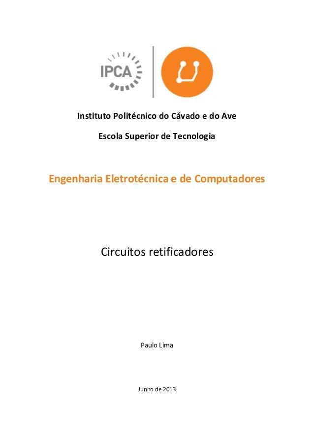 Instituto Politécnico do Cávado e do Ave Escola Superior de Tecnologia Engenharia Eletrotécnica e de Computadores Circuito...