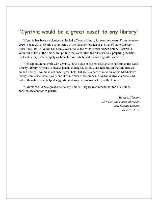 "'Cynthia would be a great asset to any library'""Cynthia has been a volunteer at the Lake County Library for over two years..."