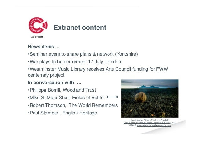 News items ... •Seminar event to share plans & network (Yorkshire) •War plays to be performed: 17 July, London •Westminste...