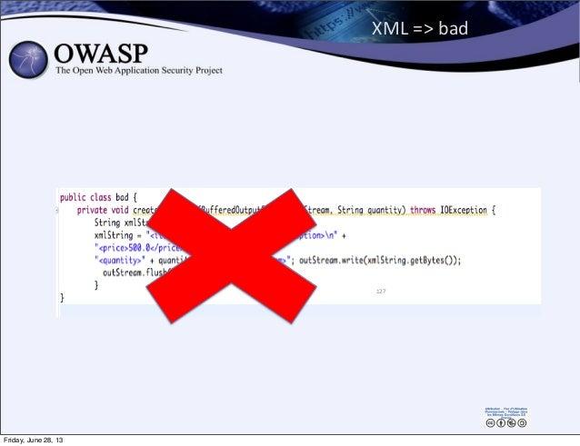 XML  =>  bad 127 Friday, June 28, 13