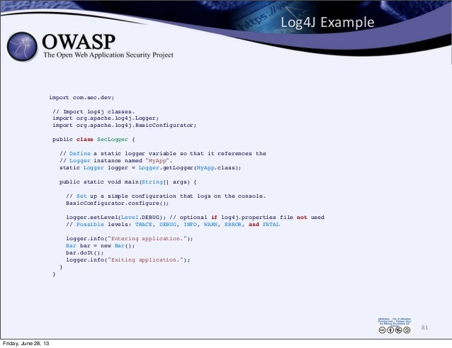 Log4J  Example 81 import com.sec.dev; // Import log4j classes. import org.apache.log4j.Logger; import org.apache.log4j.B...