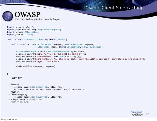 Disable  Client  Side  caching 87 import  javax.servlet.*; import  javax.servlet.http.HttpServletResponse; impor...