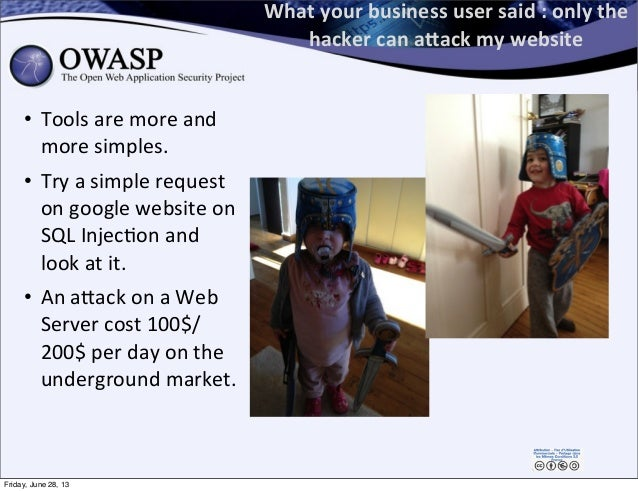 What  your  business  user  said  :  only  the   hacker  can  aMack  my  website • Tools  are  ...