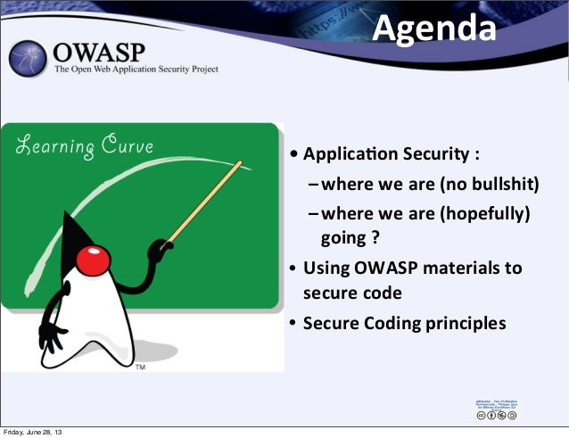 • Applica,on  Security  : –where  we  are  (no  bullshit) –where  we  are  (hopefully)   going  ? • ...