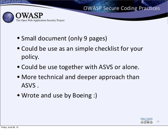 OWASP  Secure  Coding  PracPces • Small  document  (only  9  pages) • Could  be  use  as  an  simp...