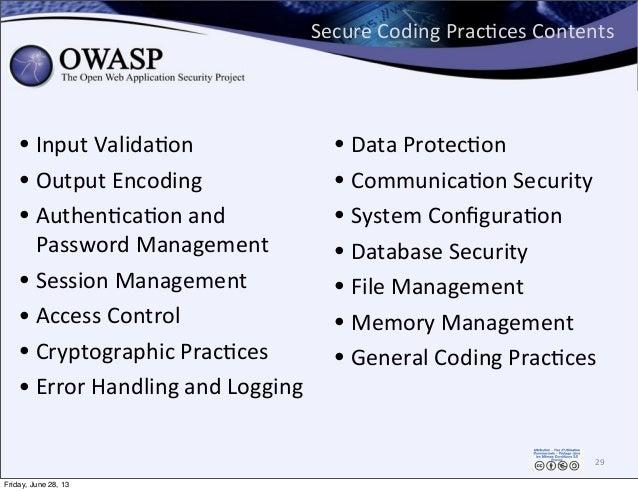 Secure  Coding  PracPces  Contents • Input  ValidaPon • Output  Encoding • AuthenPcaPon  and   Password  M...