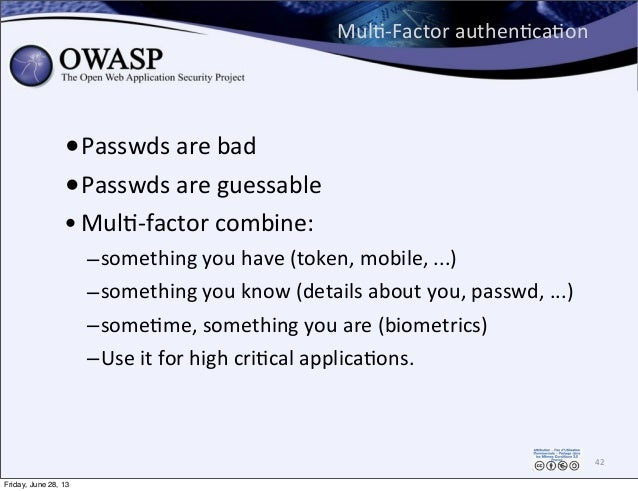 MulP-‐Factor  authenPcaPon •Passwds  are  bad •Passwds  are  guessable •MulP-‐factor  combine:   –somethin...