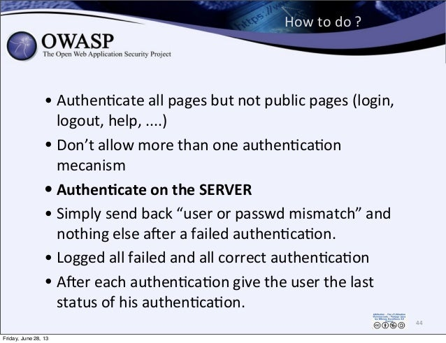 How  to  do  ?   • Authen0cate  all  pages  but  not  public  pages  (login,   logout,  help,  ...