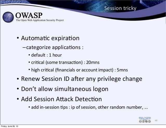 Session  tricky • AutomaPc  expiraPon –categorize  applicaPons  : • default  :  1  hour • cri0cal  (some ...