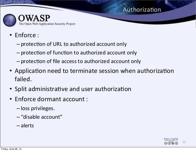 AuthorizaPon • Enforce  : – protec0on  of  URL  to  authorized  account  only – protec0on  of  func0on ...