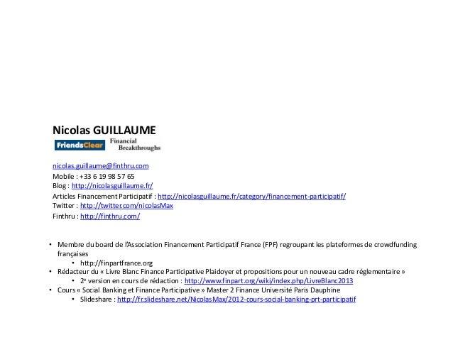 26/06/2013 nicolas.max.guillaume@gmail.com 20Nicolas GUILLAUMEnicolas.guillaume@finthru.comMobile : +33 6 19 98 57 65Blog ...