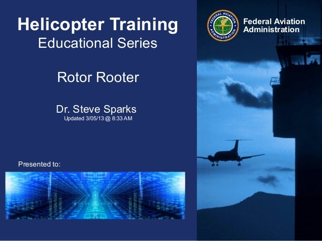 Helicopter Training                         Federal Aviation                                            Administration    ...