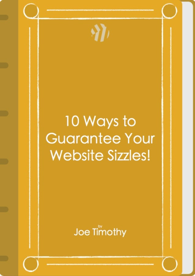 10Ways to Guarantee your Website Sizzles
