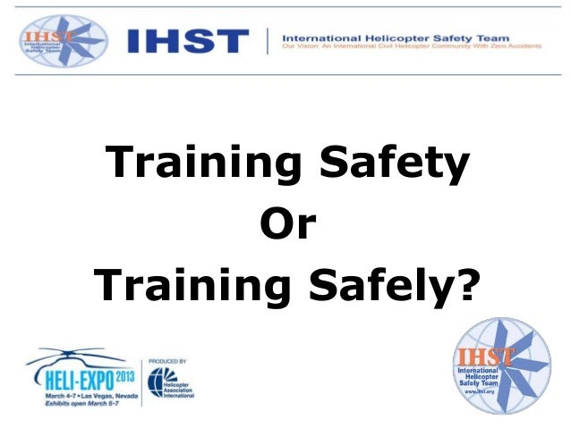 Training Safety       OrTraining Safely?