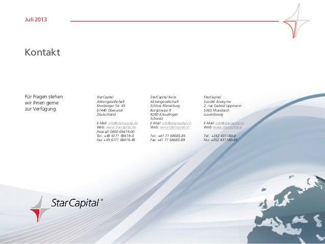 Seite 17www.starcapital.de Juli 2013 Für Fragen stehen wir Ihnen gerne zur Verfügung. StarCapital Swiss Aktiengesellschaft...