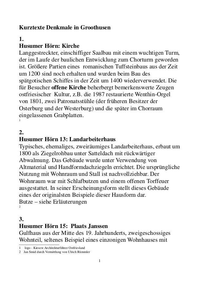 Kurztexte Denkmale in Groothusen 1. Husumer Hörn: Kirche Langgestreckter, einschiffiger Saalbau mit einem wuchtigen Turm, ...