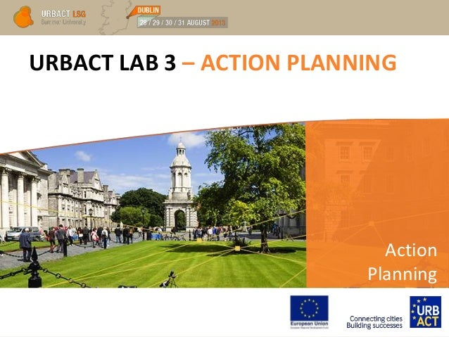 URBACT LAB 3 – ACTION PLANNING Action Planning