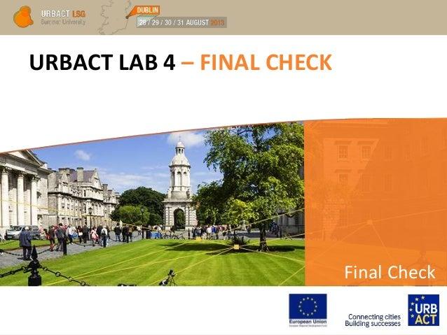 URBACT LAB 4 – FINAL CHECK Final Check