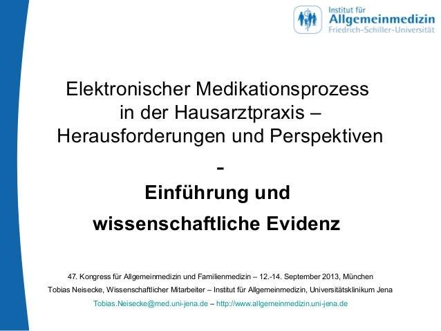 Elektronischer Medikationsprozess in der Hausarztpraxis – Herausforderungen und Perspektiven - Einführung und wissenschaft...