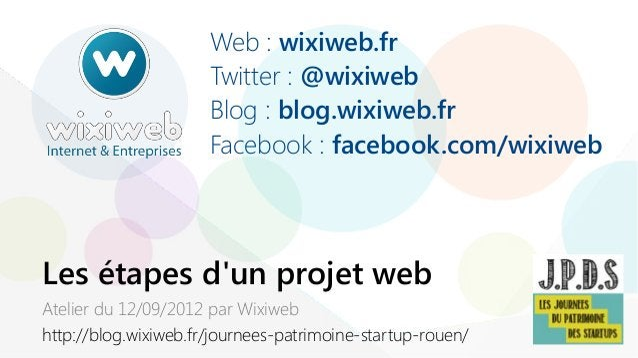 Les étapes d'un projet web - JPDS 2013 [FR]