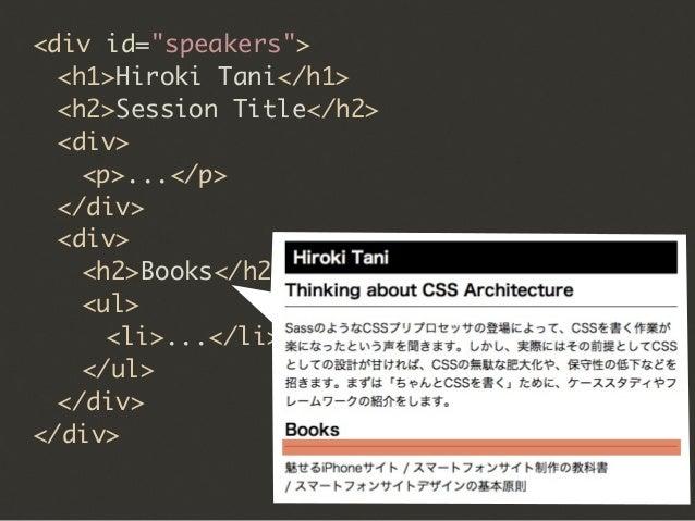"<div id=""speakers"">  <h1>Hiroki Tani</h1>  <h2 class=""heading headline"">Session Title</h2>  <div>   <p>...</p>  </di..."