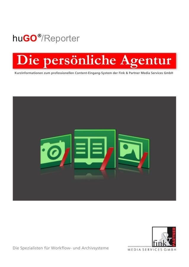 huGO /Reporter Die persönliche Agentur