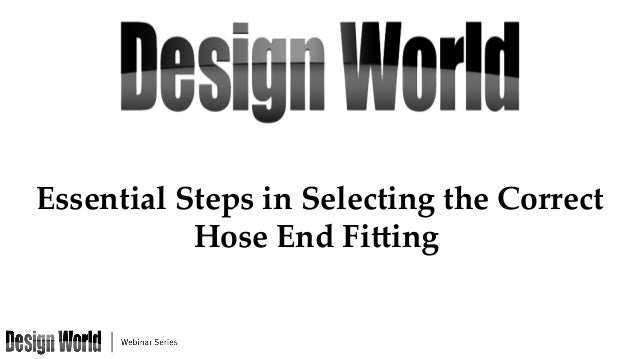 Essential  Steps  in  Selecting  the  Correct   Hose  End  Fi5ing