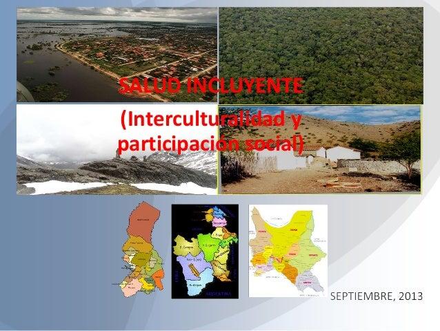 SALUD INCLUYENTE (Interculturalidad y participación social)