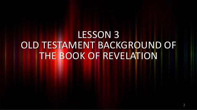 2013 09-29 rv03 the old testament background of revelation Slide 2