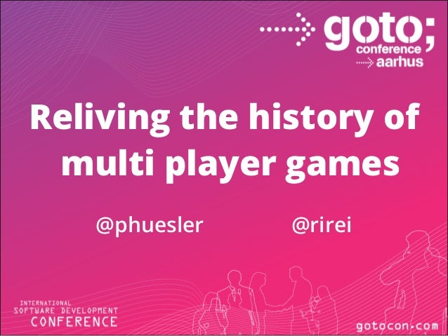 Reliving the history of multi player games @phuesler @rirei