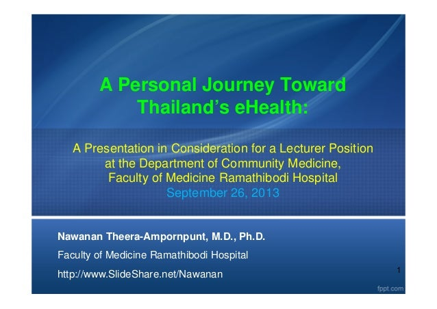 1 A Personal Journey Toward Thailand's eHealth: A Presentation in Consideration for a Lecturer Position at the Department ...