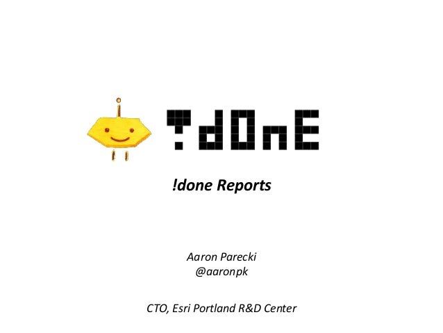 Aaron Parecki @aaronpk !done Reports CTO, Esri Portland R&D Center
