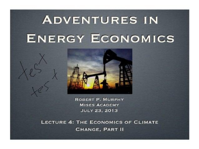Adventures in Energy Economics, Lecture 4 with Robert Murphy - Mises Academy