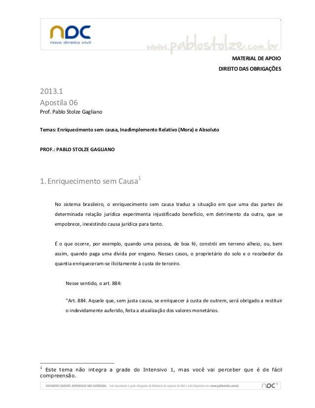 MATERIAL DE APOIODIREITO DAS OBRIGAÇÕES2013.1Apostila 06Prof. Pablo Stolze GaglianoTemas: Enriquecimento sem causa, Inadim...